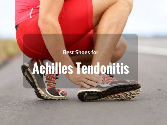 Best Running Shoes To Prevent Achilles Tendonitis
