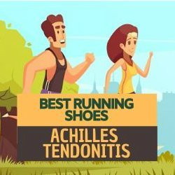 best-running-shoes-achilles-tendonitis-featured-image