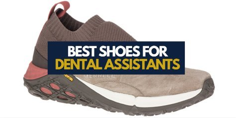 Best Shoes for Dental Assistants