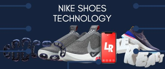 nike-shoes-technology-cushion-upper-self-lacing