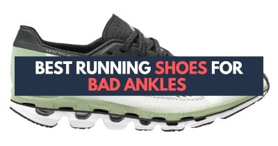 best-running-shoes-for-bad-ankles-