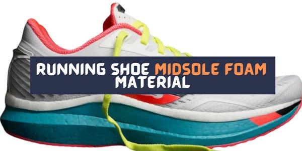 running-shoe-foam-midsole-material