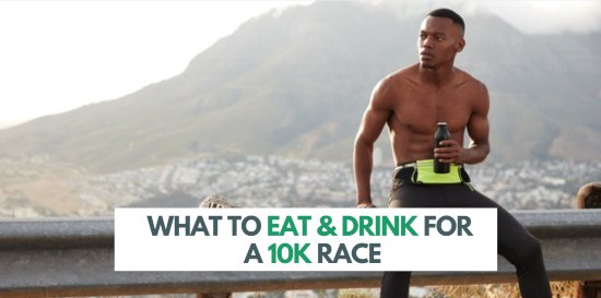 what-to-eat-for-10-k-race