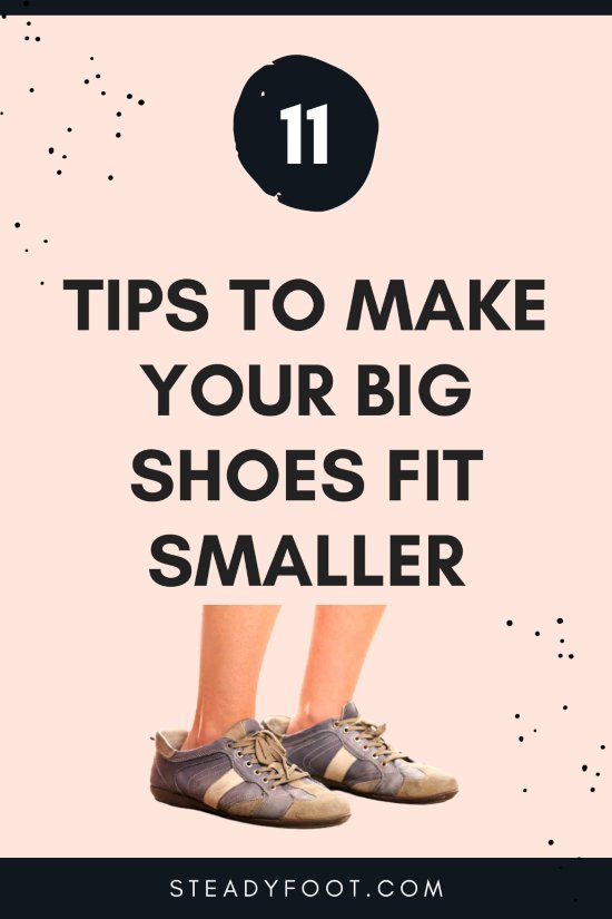 how-to-make-big-shoes-fit-smaller-