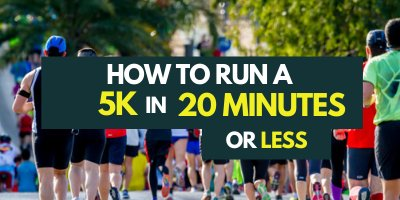 how-to-run-a-5k-in-20-minutes