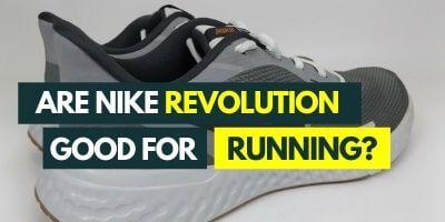 are-nike-revolution-good-for-running